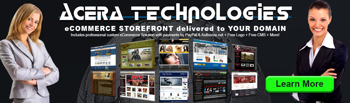 Acera Technologies eCommerce Storefront delivered to Your Domain - includes professional custom eCommerce Solution with payments by PayPal & Authorize.net + Free Logo + Free CMS + More!